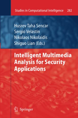 9783642263224: Intelligent Multimedia Analysis for Security Applications (Studies in Computational Intelligence) (Volume 282)