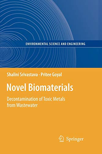 9783642263330: Novel Biomaterials: Decontamination of Toxic Metals from Wastewater (Environmental Science and Engineering)