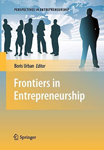 9783642263354: Frontiers in Entrepreneurship (Perspectives in Entrepreneurship)