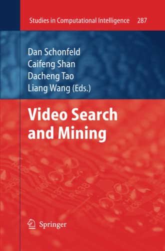 Video Search and Mining Studies in Computational Intelligence Volume 287