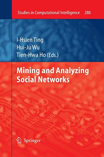 9783642263491: Mining and Analyzing Social Networks (Studies in Computational Intelligence) (Volume 288)