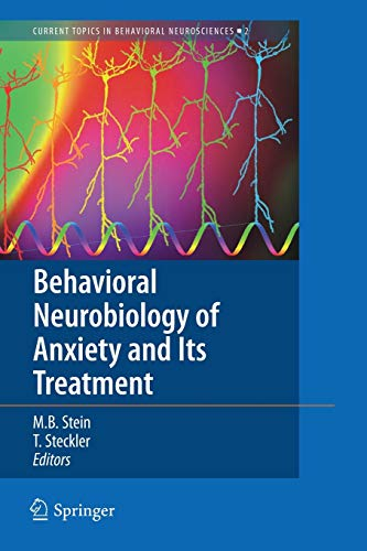 9783642263750: Behavioral Neurobiology of Anxiety and Its Treatment (Current Topics in Behavioral Neurosciences)