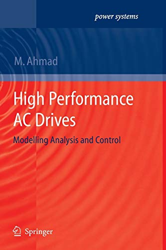 9783642263835: High Performance AC Drives: Modelling Analysis and Control (Power Systems)