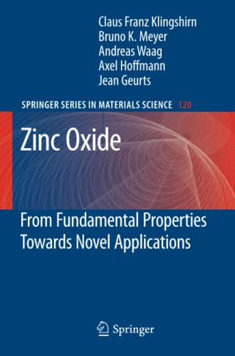 9783642264047: Zinc Oxide: From Fundamental Properties Towards Novel Applications (Springer Series in Materials Science)