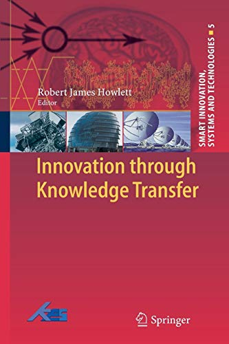 9783642264108: Innovation through Knowledge Transfer (Smart Innovation, Systems and Technologies)