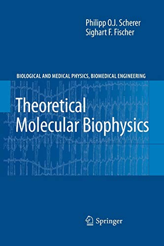9783642264115: Theoretical Molecular Biophysics (Biological and Medical Physics, Biomedical Engineering)