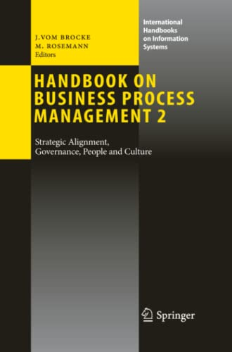 9783642264566: Handbook on Business Process Management 2: Strategic Alignment, Governance, People and Culture (International Handbooks on Information Systems)