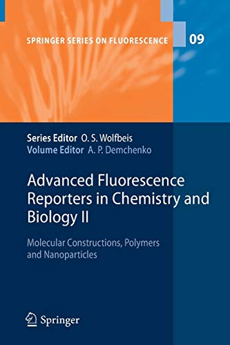Advanced Fluorescence Reporters in Chemistry and Biology II: Alexander P. Demchenko