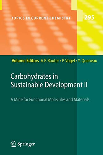9783642265129: Carbohydrates in Sustainable Development II (Topics in Current Chemistry)