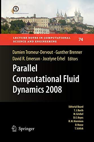 Parallel Computational Fluid Dynamics 2008: Parallel Numerical: Damien Tromeur-Dervout (Editor),