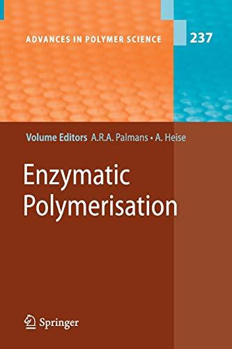 9783642265556: Enzymatic Polymerisation (Advances in Polymer Science)