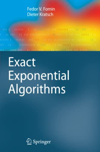 9783642265662: Exact Exponential Algorithms (Texts in Theoretical Computer Science. An EATCS Series)
