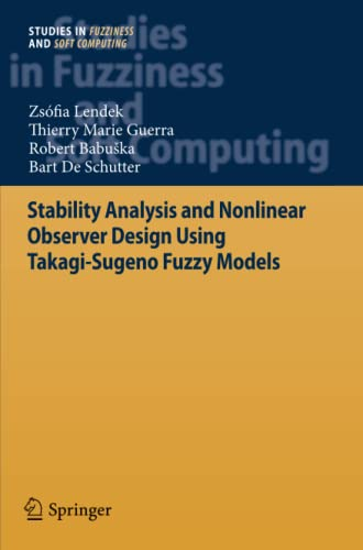 9783642265679: Stability Analysis and Nonlinear Observer Design using Takagi-Sugeno Fuzzy Models (Studies in Fuzziness and Soft Computing)