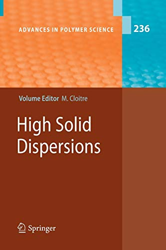 High Solid Dispersions Advances in Polymer Science