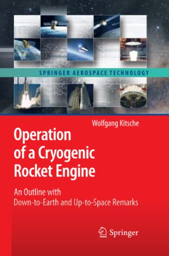 Operation of a Cryogenic Rocket Engine: An Outline with Down-to-earth and Up-to-space Remarks: ...