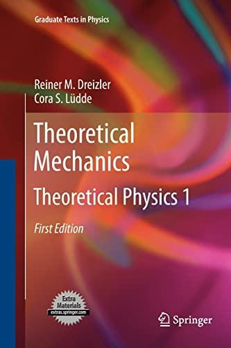 9783642265860: Theoretical Mechanics: Theoretical Physics 1 (Graduate Texts in Physics)