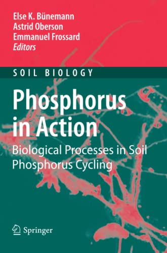 9783642265921: Phosphorus in Action: Biological Processes in Soil Phosphorus Cycling (Soil Biology)