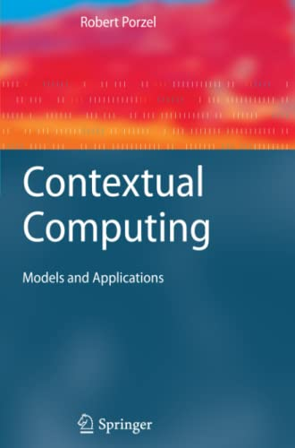 9783642266157: Contextual Computing: Models and Applications (Cognitive Technologies)