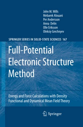 9783642266249: Full-Potential Electronic Structure Method: Energy and Force Calculations with Density Functional and Dynamical Mean Field Theory (Springer Series in Solid-State Sciences)