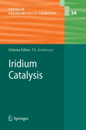 9783642266522: Iridium Catalysis (Topics in Organometallic Chemistry)