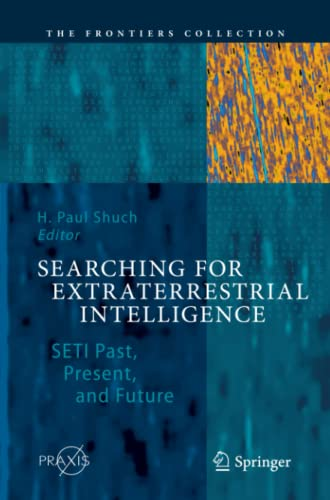 a history of the search for extraterrestrial intelligence an organisation for the scientific search  China has announced plans to build the largest steerable radio telescope in the world, the xinjiang qitai 110-meter radio telescope (qtt), which could provide a huge boost to the search for dark matter, gravitational waves, and extraterrestrial intelligence.