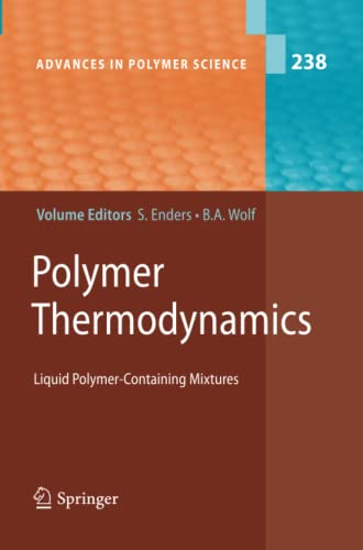 9783642266751: Polymer Thermodynamics: Liquid Polymer-Containing Mixtures (Advances in Polymer Science)