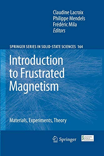 Introduction to Frustrated Magnetism: Claudine Lacroix