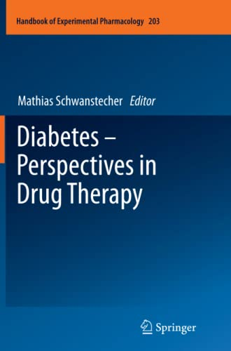 9783642267420: Diabetes - Perspectives in Drug Therapy (Handbook of Experimental Pharmacology)