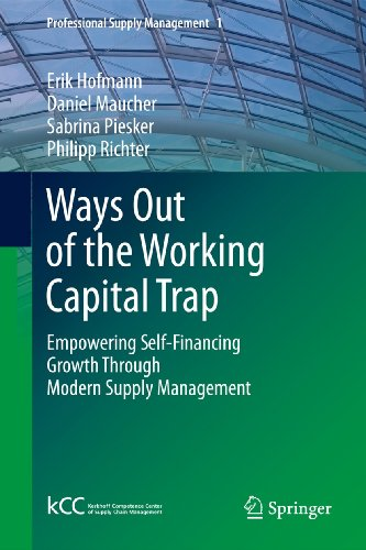 Ways Out of the Working Capital Trap: Hofmann, Erik