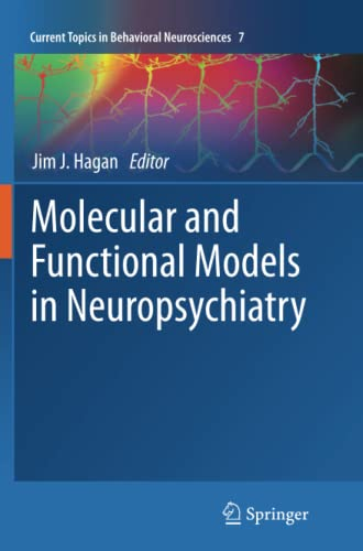 9783642267673: Molecular and Functional Models in Neuropsychiatry (Current Topics in Behavioral Neurosciences)