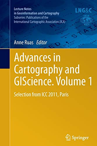 Advances in Cartography and GIScience. Volume 1: Anne Ruas