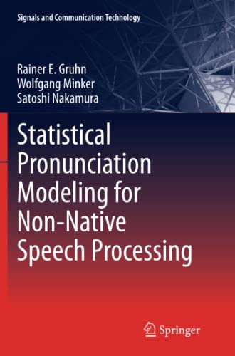 9783642268144: Statistical Pronunciation Modeling for Non-Native Speech Processing (Signals and Communication Technology)