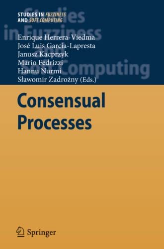 9783642268250: Consensual Processes (Studies in Fuzziness and Soft Computing)