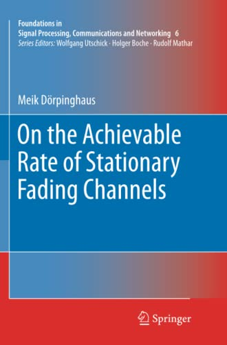 On the Achievable Rate of Stationary Fading Channels (Paperback): Meik Dörpinghaus