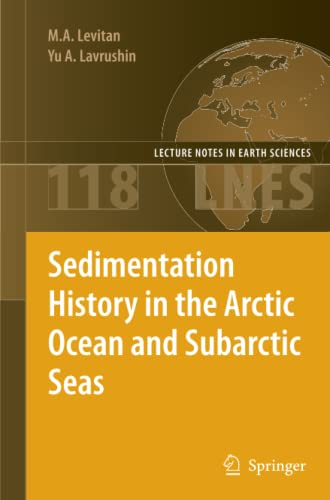 9783642269073: Sedimentation History in the Arctic Ocean and Subarctic Seas for the Last 130 kyr (Lecture Notes in Earth Sciences)