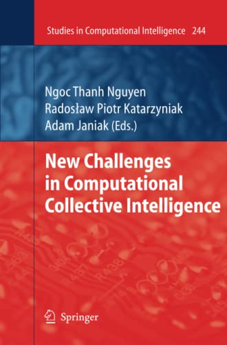 New Challenges in Computational Collective Intelligence (Studies in Computational Intelligence): ...