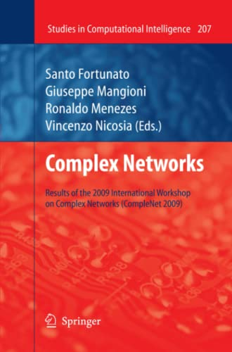9783642269318: Complex Networks: Results of the 1st International Workshop on Complex Networks (CompleNet 2009) (Studies in Computational Intelligence)