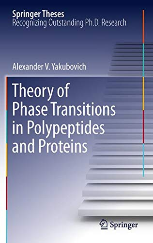 9783642269530: Theory of Phase Transitions in Polypeptides and Proteins (Springer Theses)
