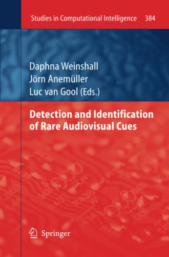 Detection and Identification of Rare Audio-visual Cues (Studies in Computational Intelligence): ...