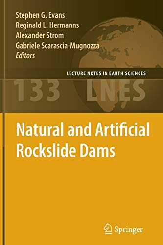 9783642269752: Natural and Artificial Rockslide Dams (Lecture Notes in Earth Sciences)
