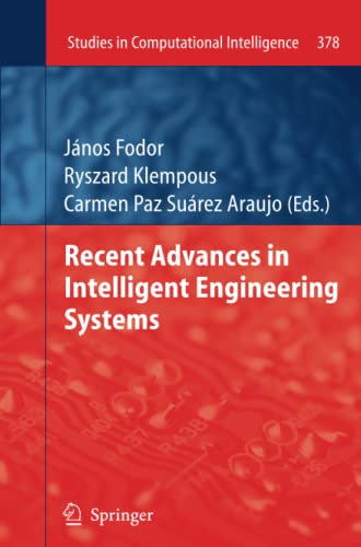 9783642270062: Recent Advances in Intelligent Engineering Systems (Studies in Computational Intelligence)