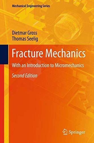 9783642270093: Fracture Mechanics: With an Introduction to Micromechanics (Mechanical Engineering Series)