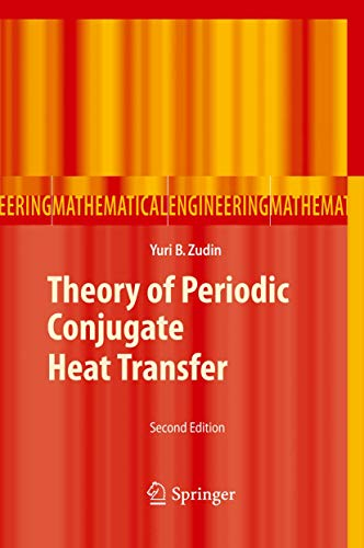 9783642270116: Theory of Periodic Conjugate Heat Transfer (Mathematical Engineering)