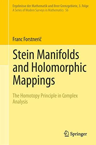 9783642270321: Stein Manifolds and Holomorphic Mappings: The Homotopy Principle in Complex Analysis (Ergebnisse der Mathematik und ihrer Grenzgebiete. 3. Folge / A ... of Modern Surveys in Mathematics) (Volume 56)
