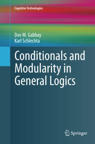 9783642270659: Conditionals and Modularity in General Logics (Cognitive Technologies)