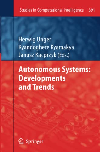 9783642270772: Autonomous Systems: Developments and Trends (Studies in Computational Intelligence)