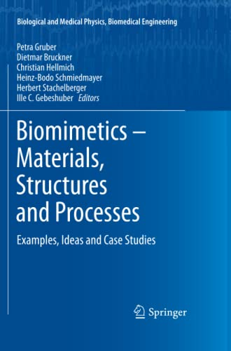 9783642271199: Biomimetics -- Materials, Structures and Processes: Examples, Ideas and Case Studies (Biological and Medical Physics, Biomedical Engineering)