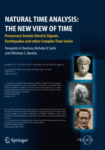 Natural Time Analysis: The New View of Time: Precursory Seismic Electric Signals, Earthquakes and ...