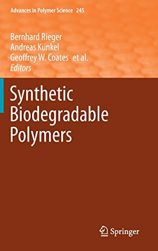 9783642271533: Synthetic Biodegradable Polymers (Advances in Polymer Science)