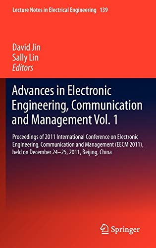 Advances in Electronic Engineering, Communication and Management Vol.1: David Jin